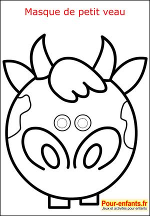 Masque de carnaval coloriage veau paques mardi gras enfant fabrication masques faire deguisement - Coloriage petit veau ...